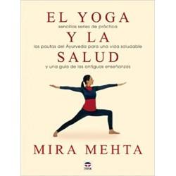 El yoga y la Salud (Mira Metha)